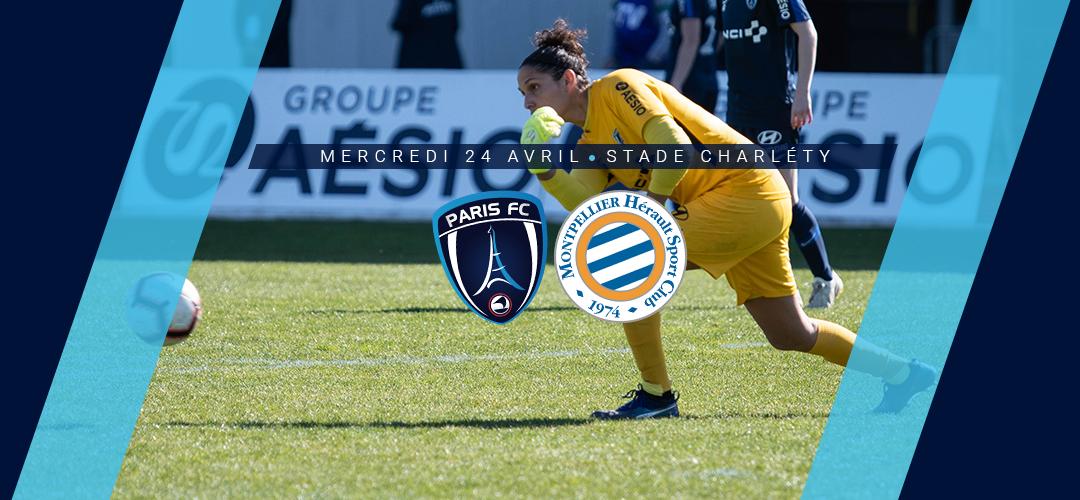 Paris FC – Montpellier HSC programmé le 24 avril à 14h30