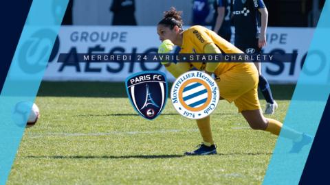 Paris FC – Montpellier : Briller à domicile
